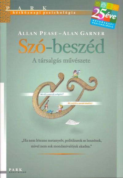 Alan Garner - Allan Pease - Szó-beszéd