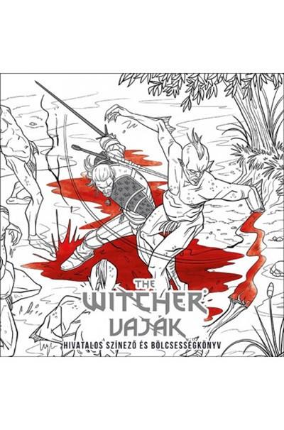- The Witcher - Vaják: Hivatalos színező és bölcsességkönyv