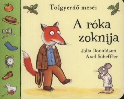 Julia Donaldson - A róka zoknija