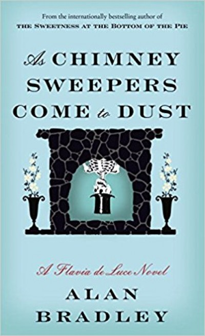 Alan Bradley - As Chimney Sweepers Come to Dust