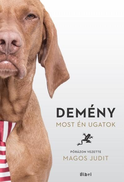 Magos Judit - Dem�ny - Most �n ugatok