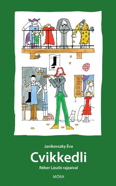 Janikovszky Éva - Cvikkedli