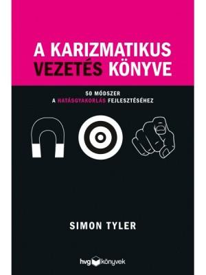 Simon Tyler - A karizmatikus vezet�s k�nyve