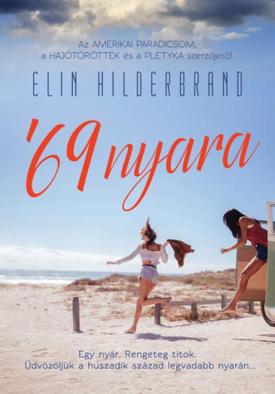 Elin Hilderbrand - '69 nyara