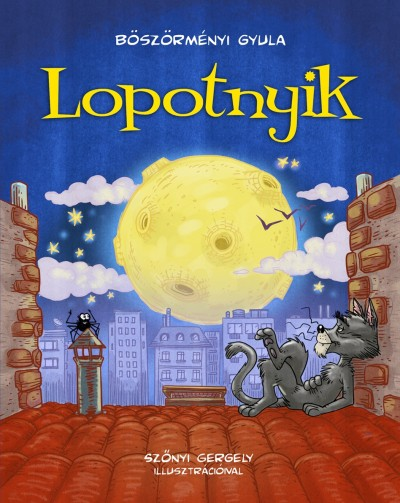 Böszörményi Gyula - Lopotnyik