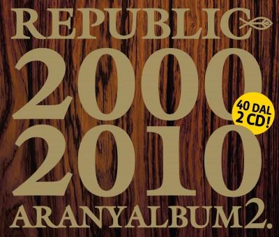 Republic - Aranyalbum 2. - 2000-2010 - CD