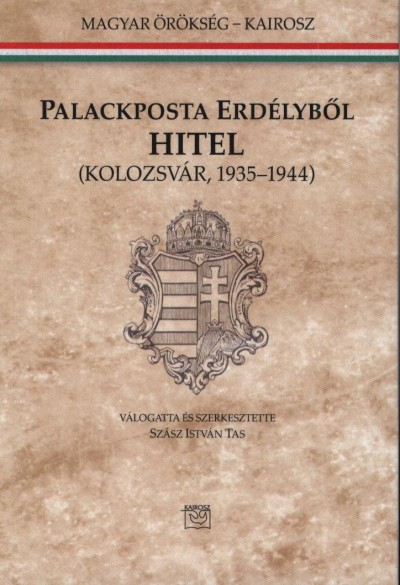 PALACKPOSTA ERDÉLYBŐL - HITEL (KOLOZSVÁR 1935-1944)
