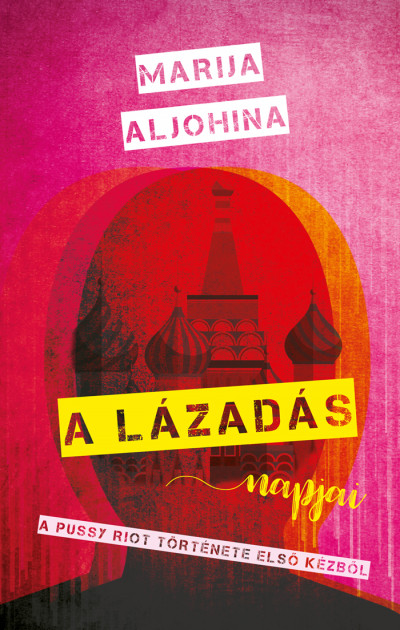 Marija Aljohina - A lázadás napjai