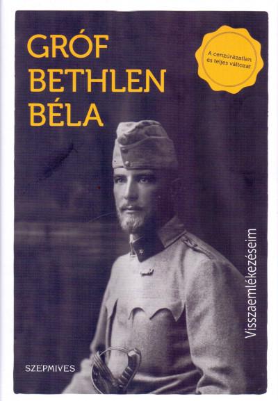 Bethlen Béla - Visszaemlékezéseim