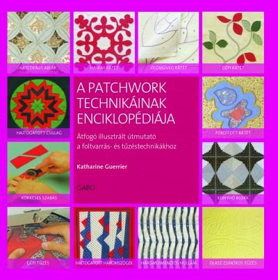 Katherine Guerrier - A patchwork technikáinak enciklopédiája
