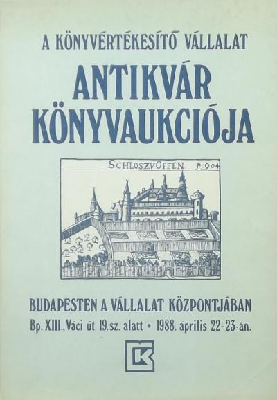 Fehér Alajos  (Szerk.) - Gerő Zsuzsa  (Szerk.) - A Könyvértékesítő Vállalat IV. sz. aukciója