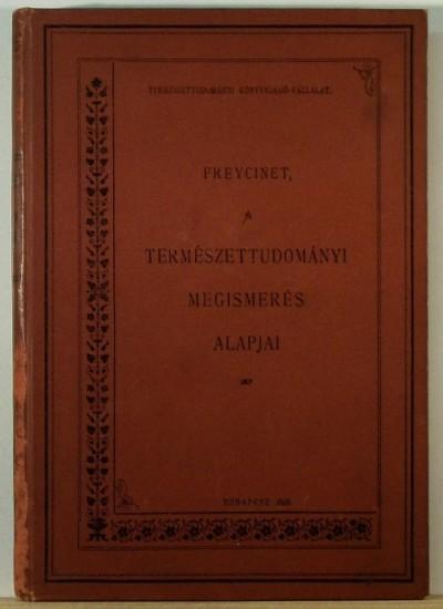Charles De Freycinet - A természettudományi megismerés alapjai