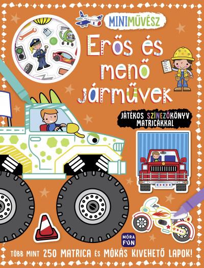 - Mini művész - Erős és menő járművek