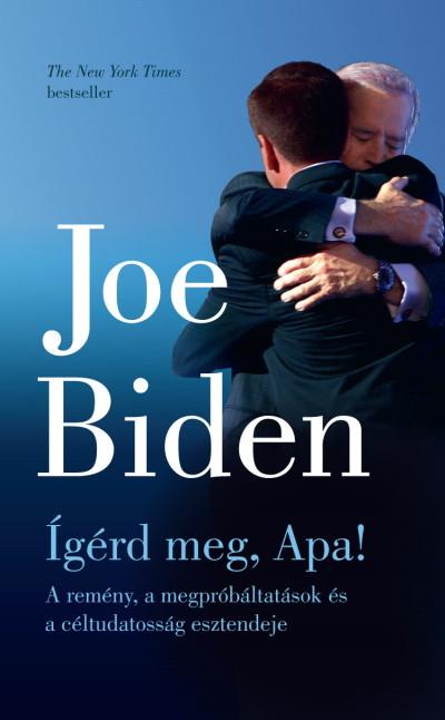 Joe Biden - Ígérd meg, Apa!