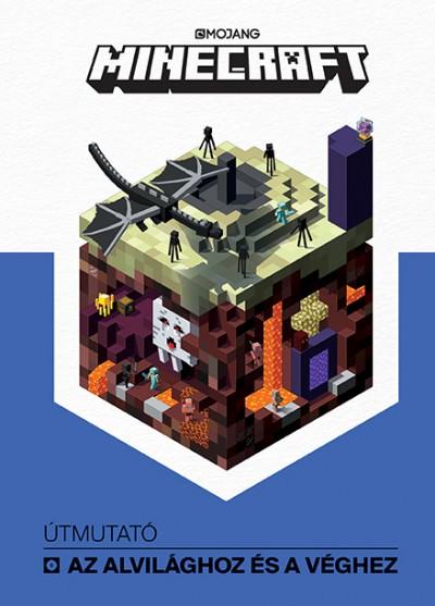 Stephanie Milton - Minecraft - Útmutató az Alvilághoz és a Véghez