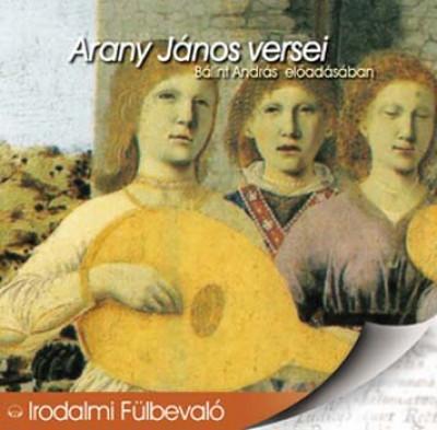 Arany János - Bálint András - Arany János versei - Hangoskönyv