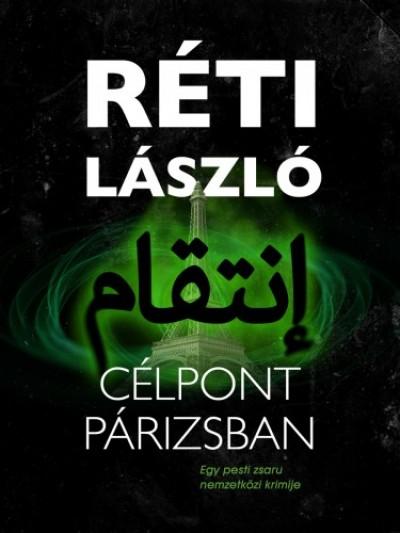 Réti László - Célpont Párizsban