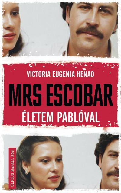 Victoria Eugenia Henao - Mrs. Escobar - Életem Pablóval - dedikált
