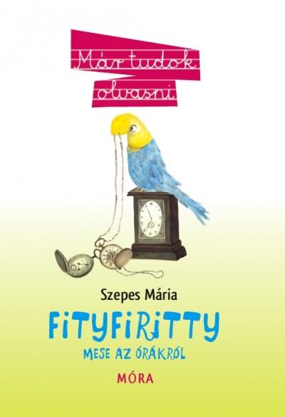 Szepes Mária - Fityfiritty
