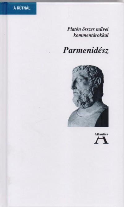 Platón - Horváth Judit  (Szerk.) - Parmenidész