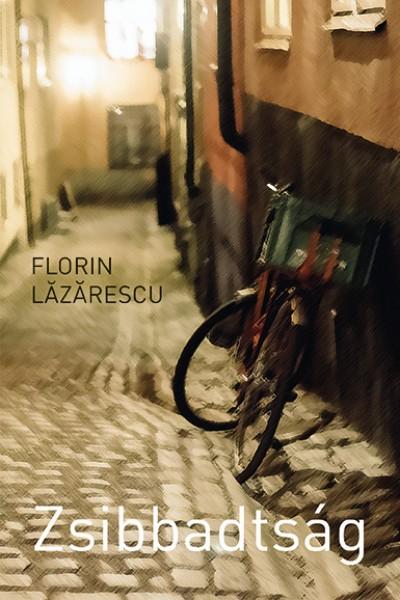 Florin Lâzârescu - Zsibbadtság