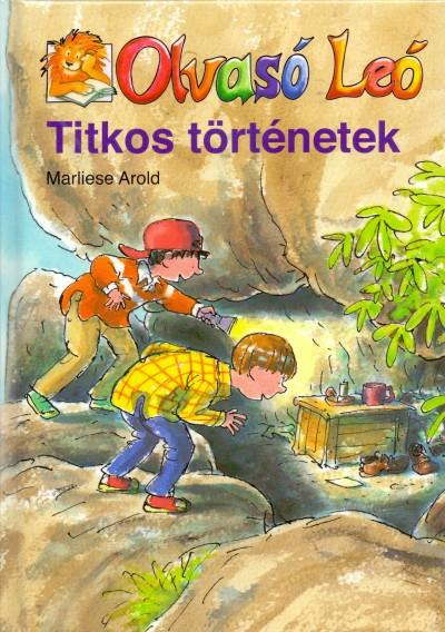 Marliese Arold - Olvasó Leó - Titkos történetek
