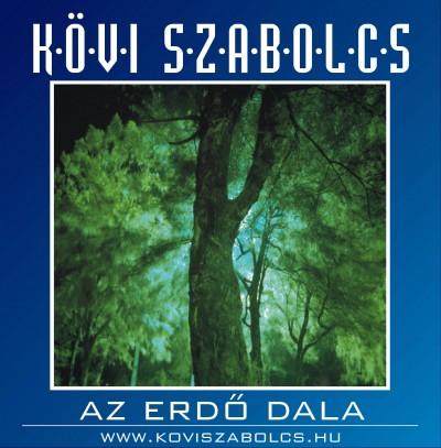 Kövi Szabolcs - Az erdő dala - CD