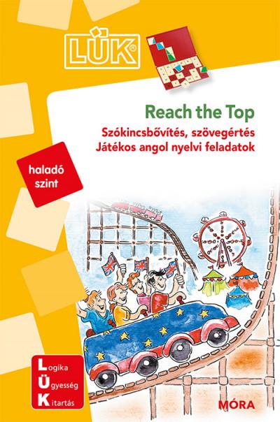 Barbara Shatliff  (Szerk.) - Török Ágnes  (Szerk.) - Reach the top