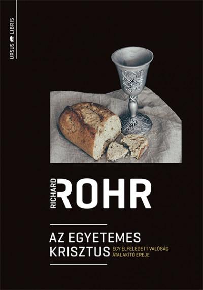 Richard Rohr - Az egyetemes Krisztus