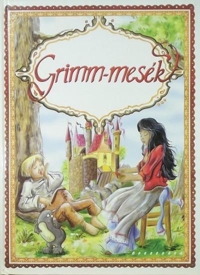 Jacob Grimm - Carl Wilhelm Grimm - Grimm-mesék