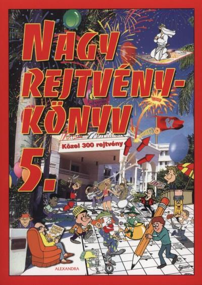 Kresz Károly  (Szerk.) - Nagy rejtvénykönyv 5.
