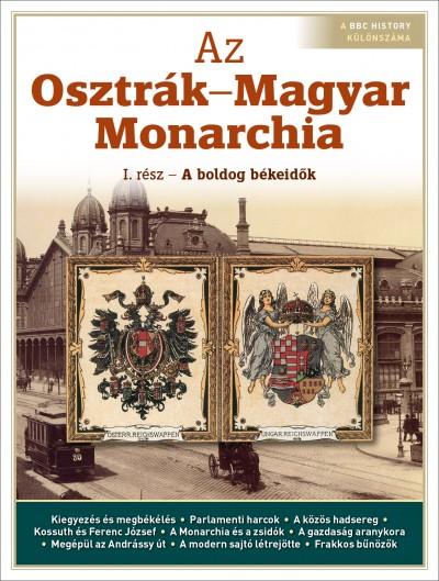 Győrffy Iván  (Szerk.) - Litván Dániel  (Szerk.) - Papp Gábor  (Szerk.) - Az Osztrák-Magyar Monarchia