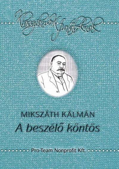 Könyv  A beszélő köntös (Mikszáth Kálmán) 895030cb05