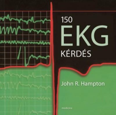 John R. Hampton - 150 EKG kérdés