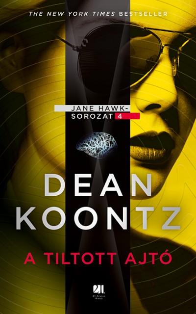Dean R. Koontz - A tiltott ajtó