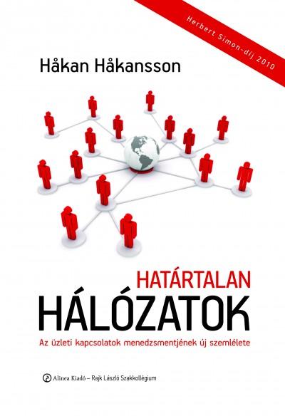Hakan Hakansson - Golubeff Lóránt  (Szerk.) - Határtalan hálózatok