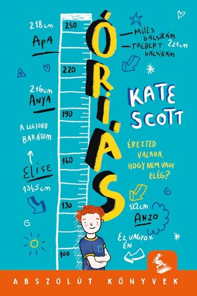Kate Scott - Óriás
