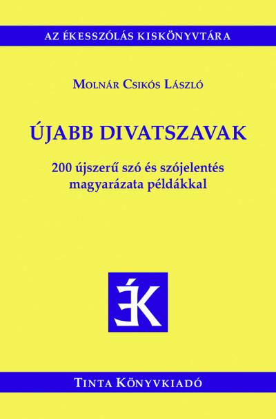 Molnár Csikós László - Újabb divatszavak