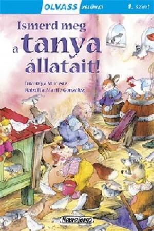 Olga M. Yuste - Olvass velünk! (1) - Ismerd meg a tanya állatait!