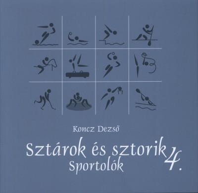 Koncz Dezső - Sztárok és sztorik 4.