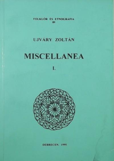 Újváry Zoltán - Miscellanea I.