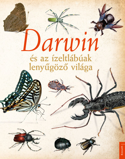 - Darwin és az ízeltlábúak lenyűgöző világa