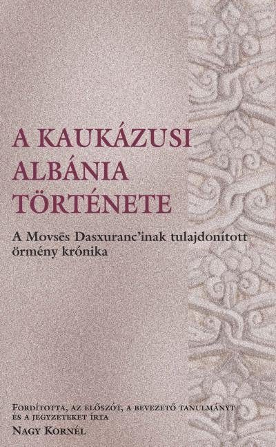 - A kaukázusi Albánia története