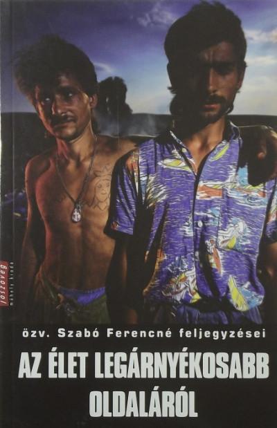 Özv. Szabó Ferencné - Az élet legárnyékosabb oldaláról