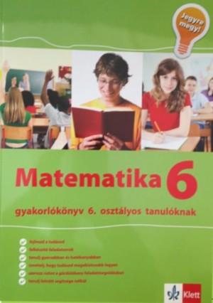 - Matematika Gyakorl�k�nyv 6 - Jegyre Megy