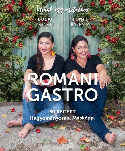 Budai Zsanett - Tonté Barbara - Romani Gastro