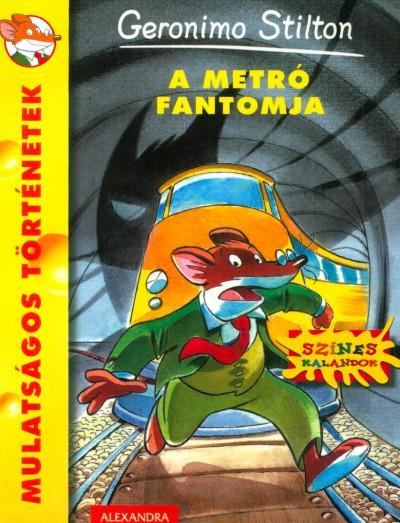Geronimo Stilton - A metró fantomja