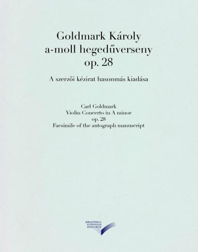 Goldmark Károly - A-moll hegedűverseny op. 28