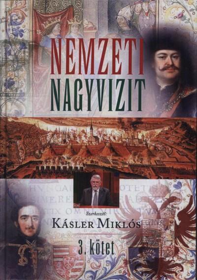 Kásler Miklós  (Szerk.) - Nemzeti Nagyvizit 3.