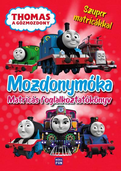 - Thomas, a gőzmozdony - Mozdonymóka
